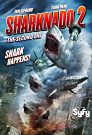 Sharknado 2: The Second One (2014) Poster - Movie Forum, Cast, Reviews