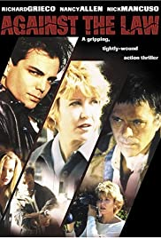 Against the Law (1997) Poster - Movie Forum, Cast, Reviews