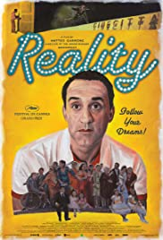 Reality (2012) Poster - Movie Forum, Cast, Reviews