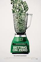 Betting on Zero (2016) Poster