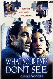 What Your Eyes Don't See Poster