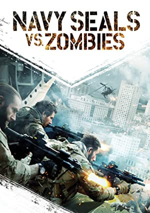 Navy Seals vs. Zombies (2015) Download on Vidmate