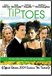 Tiptoes (2003) Poster - Movie Forum, Cast, Reviews