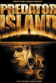 Predator Island (2005) Poster - Movie Forum, Cast, Reviews