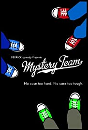 Mystery Team (2009) Poster - Movie Forum, Cast, Reviews