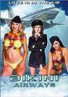 image Bikini Airways (2003) (V) Watch Full Movie Free Online