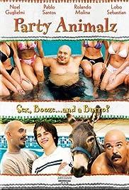 Party Animalz(2004) Poster - Movie Forum, Cast, Reviews