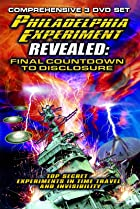 Image of The Philadelphia Experiment Revealed: Final Countdown to Disclosure from the Area 51 Archives