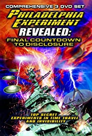 The Philadelphia Experiment Revealed: Final Countdown to Disclosure from the Area 51 Archives Poster