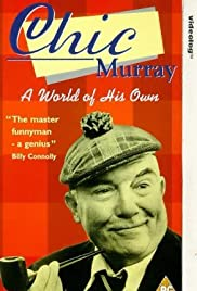 Chic Murray: A World of His Own Poster