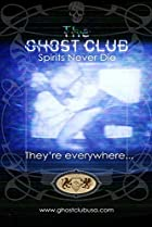 Image of The Ghost Club: Spirits Never Die