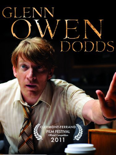 Glenn Owen Dodds (2010) Full Movie HD Quality