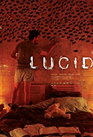 Lucid (2005) Poster - Movie Forum, Cast, Reviews