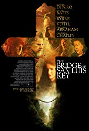The Bridge of San Luis Rey (2004) Poster - Movie Forum, Cast, Reviews