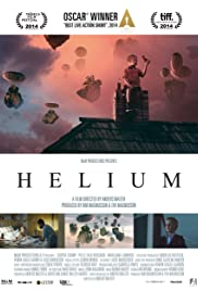 Helium (2013) Poster - Movie Forum, Cast, Reviews