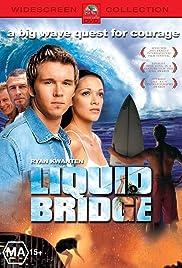 Liquid Bridge(2003) Poster - Movie Forum, Cast, Reviews