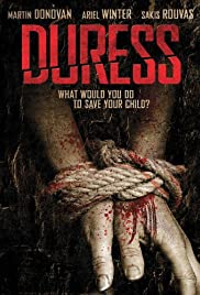 Duress (2009) Poster - Movie Forum, Cast, Reviews