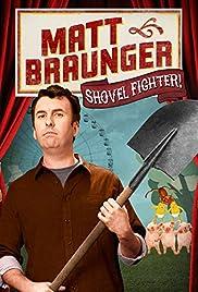 Matt Braunger: Shovel Fighter Poster