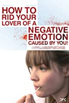 Image of How to Rid Your Lover of a Negative Emotion Caused by You!