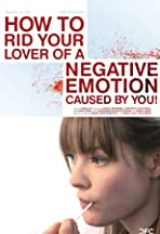 How to Rid Your Lover of a Negative Emotion Caused by You!