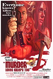 Murder Loves Killers Too (2009) Poster - Movie Forum, Cast, Reviews