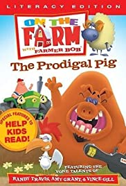 On the Farm: The Prodigal Pig Poster