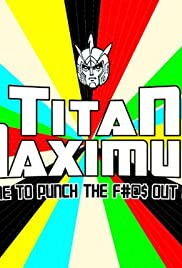 Titan Maximum Poster - TV Show Forum, Cast, Reviews