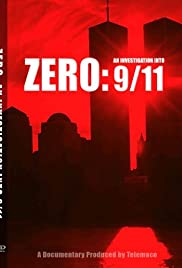 Zero: An Investigation Into 9/11 (2008) Poster - Movie Forum, Cast, Reviews