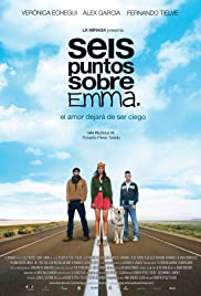 Seis puntos sobre Emma(2011) Poster - Movie Forum, Cast, Reviews