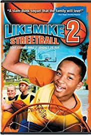 Like Mike 2: Streetball (2006) Poster - Movie Forum, Cast, Reviews