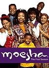 """""""Moesha"""""""