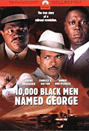 10,000 Black Men Named George (2002) Poster - Movie Forum, Cast, Reviews