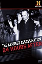 Image of The Kennedy Assassination: 24 Hours After