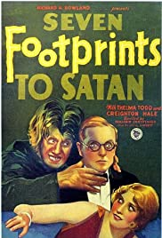 Seven Footprints to Satan (1929) Poster - Movie Forum, Cast, Reviews