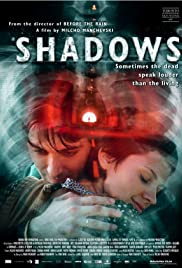 Shadows (2007) Poster - Movie Forum, Cast, Reviews