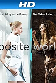 Opposite Worlds Poster - TV Show Forum, Cast, Reviews
