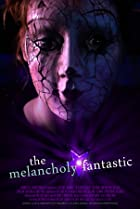 Image of The Melancholy Fantastic