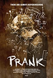 Prank(2013) Poster - Movie Forum, Cast, Reviews