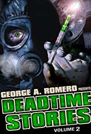 Deadtime Stories: Volume 2 (2011) Poster - Movie Forum, Cast, Reviews