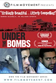 Under the Bombs (2007) Poster - Movie Forum, Cast, Reviews