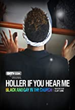 Holler If You Hear Me: Black and Gay in the Church