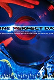 One Perfect Day (2004) Poster - Movie Forum, Cast, Reviews