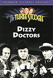 Dizzy Doctors(1937) Poster - Movie Forum, Cast, Reviews