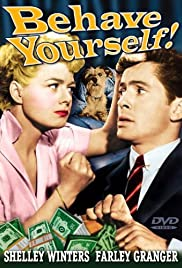 Behave Yourself! (1951) Poster - Movie Forum, Cast, Reviews
