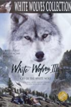Image of White Wolves III: Cry of the White Wolf