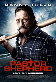 Pastor Shepherd (2010) Poster - Movie Forum, Cast, Reviews