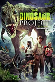 The Dinosaur Project (2012) Poster - Movie Forum, Cast, Reviews