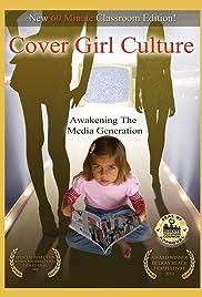 Cover Girl Culture: Awakening the Media Generation Poster