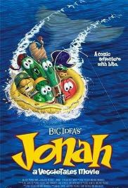 Jonah: A VeggieTales Movie(2002) Poster - Movie Forum, Cast, Reviews