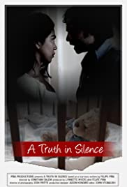 A Truth in Silence (2013) (Short)